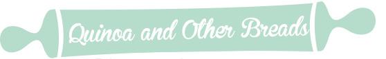 title-quinoabread